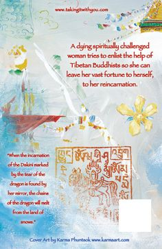 "back cover with Prophecy that promises a free Tibet ""When the incarnation of the dakini marked by the tear of the dragon is found by her mirror the chains of the dragon will melt from the land of snows."""