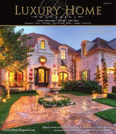 ISSUU - Luxury Home Magazine Sacramento | Lake Tahoe Issue 9.6 by Luxury Home Magazine
