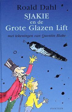 Sjakie en de Grote Glazen Lift van Roald Dahl 1974 B Jeugd Leesboeken Buitenaardse wezens Grootouders
