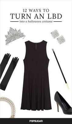 How to turn your little black dress into the chicest Halloween costume you've ever worn. Fashion costumes are always the best costumes.