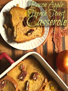 Bacon Apple French Toast Casserole CV
