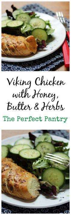 Viking chicken with honey, butter and herbs: a perfect make-ahead dish for parties, from The Perfect Pantry.