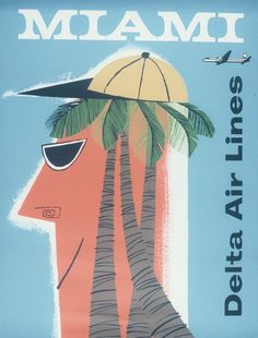 Miami * Delta Air Lines travel poster 1957 Vintage Beach Posters, Vintage Ads, Vintage Airline, Airline Travel, Postcard Art, Vintage Florida, Travel Illustration, Florida Travel, Cool Posters