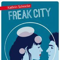 """""""Freak City"""" de Kathrin Schrocke, couverture illustée par Séverin Millet City, Face, Movie Posters, Entourage, Romans, Converse, 2013, Champs, Html"""