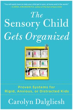 The Sensory Child Gets Organized: Proven Systems for Rigid, Anxious, or Distracted Kids by Carolyn Dalgliesh ($15.99). Parents of sensory kids—like those with sensory processing disorder, anxiety disorder, AD/HD, autism, bipolar disorder, and OCD—often feel frustrated and overwhelmed, creating stress in everyday life for the whole family. Now, with The Sensory Child Gets Organized, there's help and hope. http://www.amazon.com/dp/B00E0KR1US