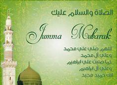 1000+ ideas about Jumma Mubarak Images on Pinterest   Jumma Mubarak ...