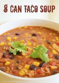 8 Can Taco Soup:  1 (15 oz.) can black beans, drained and rinsed; 1 (15 oz.) can pinto beans, drained and rinsed; 1 (14.5 oz.) can petite diced tomatoes, drained; 1 (15.25 oz.) can sweet corn, drained; 1 (12.5 oz.) can white chicken breast, drained; 1 (10.75 oz.) can cream of chicken soup; 1 (10 oz.) can green enchilada sauce; 1 (14 oz.) can chicken broth; 1 packet taco seasoning.