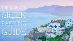 Spending a summer on one of the many Greek islands? Lucky you. The islands are beautiful, swarming with history, and are populated with some of the friendliest people in the world. The first time we landed in Santorini we were out of our element. We were on a European backpacking trip, and little did we know how posh and romantic the island was. Now, with a couple of Greek island trips under our belt, we know better. Here is the ultimate list of what to pack before you arrive in the Greek…