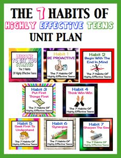 Complete Unit Plan For Sean Covey's The 7 Habits Of Highly Effective Teens!
