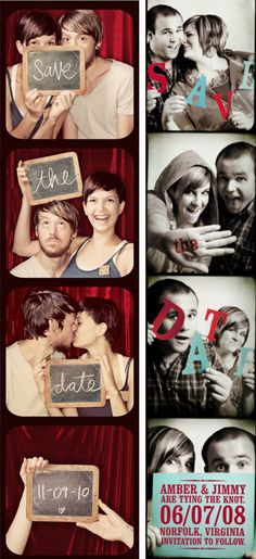 there is a website where you upload your photos and it makes them look like a Photo Booth strip... then you can compile them onto one page and print, then cut apart! possibly a cheap way to print your save the dates~