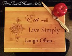 Wood Burned Bamboo Cutting Board- Eat Well, Live Simply, Laugh Often