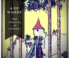 The 4 of Wands tarot card  Daily Tarot Thoughts at http://www.moonthralltarot.wordpress.com