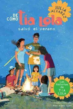 De como Tia Lola Salvo el Verano / How Tia Lola Saved The Summer