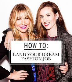 Obtaining a job in the fashion industry?! This is the perfect article for that....and dream goal to work at WhoWhatWear some day!!