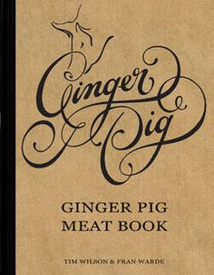 Ginger Pig Meat Book by Tim Wilson and Fran Warde