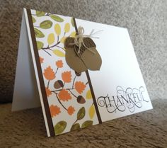 Thank You Card made with Stampin' Up!'s Acorny Thank You Stamp Set, Six Sayings Stamp Set, and the Acorn Builder Punch.  For details, go to my Thursday, October 29, 2015, blog at http://kmaurer.stampinup.net