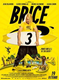 """♥♥ """"Brice 3"""", une comédie de James Huth avec Jean Dujardin, Clovis Cornillac, Bruno Salomone... (10/2016)"""