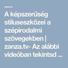 A képszerűség stíluseszközei a szépirodalmi szövegekben   zanza.tv- Az alábbi videóban tekintsd meg a metaforára vonatkozó részt (1:22-től), emeld ki belőle a fontosabb információkat, majd írj saját példát a teljes, illetve a csonka metaforákra az ábra segítségével.