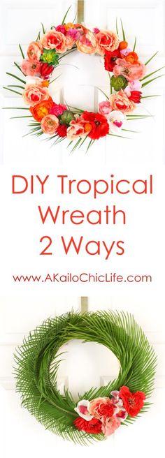 Tropical Flower and Palm Leave Wreath for Spring and Summer - Hawaiian Wreath - Summer DIY - Summer Craft - DIY Wreath