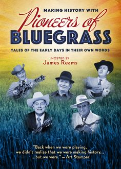 Making History with Pioneers of Bluegrass production update