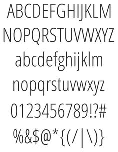 Open Sans Condensed Sample - decent (free) condensed fonts are always good.