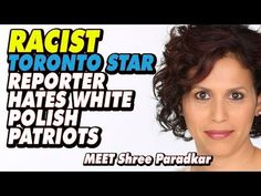 Toronto Star Publishes Racist Article And Shows Hatred For Polish Christ...