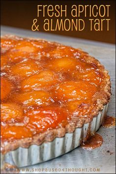Fresh Almond Apricot Tart | Cathy Arkle