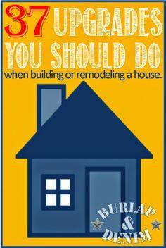 37 Builder Upgrades You Should Do