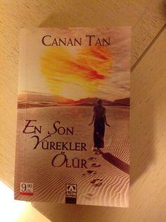 Canan Tan - En son Yürekler Ölür