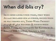 When did Iblis cry..?