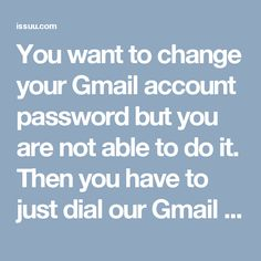 You want to change your Gmail account password but you are not able to do it. Then you have to just dial our Gmail Reset Password 1-877-776-6261 number, which is toll-free and then easily reset your password.