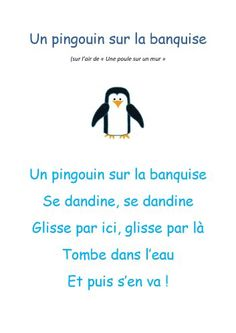comptine un pinguin sur la banquise French School, French Class, French Teacher, Teaching French, Winter Activities, Activities For Kids, French Poems, French Nursery, Core French