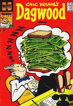 Doctor sez that Dag needs more green in his diet. Well, if Dithers could give him that raise he has been asking for since Chic founded the strip...