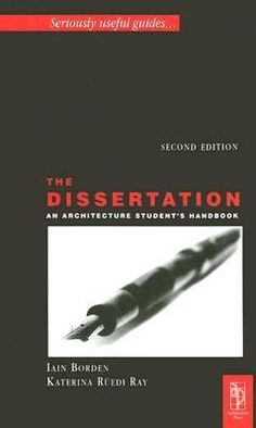 Cover image for The dissertation an architecture student's handbook