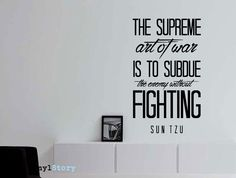 "Sun Tzu Quote Art of War Wall Decal ""The Supreme Art of War Is to Subdue the Enemy Without Fighting"" 17x29 Inches"