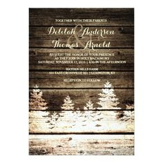 Rustic Barn Wood Pine Trees Winter Wedding Invite This rustic winter wedding invitation features a distressed barn wood look background with a faded white pine tree forest. Perfect for your rustic or vintage themed winter wedding. Barn Wedding Invitations, Rustic Invitations, Shower Invitations, Invitation Suite, Wedding Stationary, Rustic Barn, Barn Wood, Country Style Wedding, Wedding In The Woods