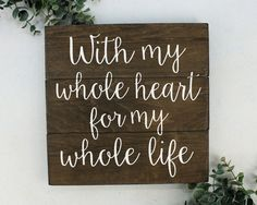 With my whole heart for my whole life Wedding Gift Wedding Decoration Gift for Wife Husband Wood Sign http://www.deal-shop.com/product/leachco-snoogle-total-body-pillow-ivory/