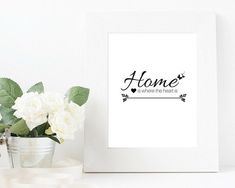 Instant Download; Home is where the heart is printable quote; printable wall art print; quote; home decor; diy; PDF JPEG PNG