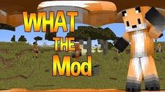 360 MINECRAFT HURTS MY HEAD - What The Mod - Seapeekay Mod Showcase