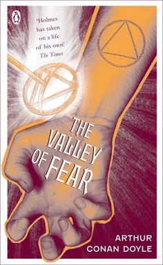 The Valley of Fear (Penguin Classics) by Arthur Conan Doyle https://www.amazon.co.uk/dp/0141035447/ref=cm_sw_r_pi_dp_U_x_N9lEAbDAYNFZX