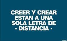 creer y crear...