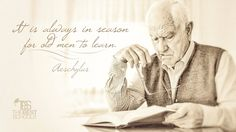 """""""It is always in season for old men to learn.""""—Aeschylus #education #quotes #inspiration"""
