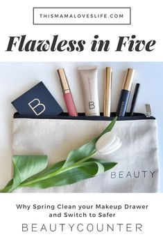 Why I chose safer makeup with beautycounter - Review of Flawless in Five Makeup #switchtosafer #betterbeauty #beautycounter #flawlessfive #mindfulmakeup #safebeauty #beautyreview #safemakeup