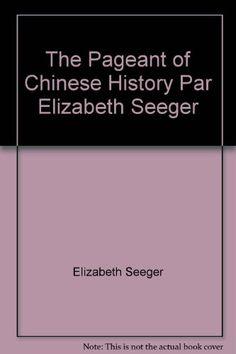 1935 Newbery Honor The Pageant of Chinese History Par Elizabeth Seeger by Elizabeth Seeger http://www.amazon.com/dp/B0010H5L74/ref=cm_sw_r_pi_dp_LeR7tb0DSQERM
