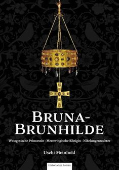 Buy Bruna-Brunhilde: Westgotische Prinzessin Merowingische Königin Nibelungentochter by Uschi Meinhold and Read this Book on Kobo's Free Apps. Discover Kobo's Vast Collection of Ebooks and Audiobooks Today - Over 4 Million Titles! Historischer Roman, Free Apps, Audiobooks, This Book, Ebooks, Kind, Stuff To Buy, Products, Collection