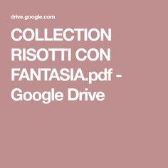 COLLECTION RISOTTI CON FANTASIA.pdf - Google Drive