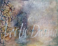 Lectio Divinia.  Calligraphy done by Cecile Walters