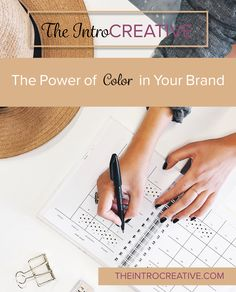 The Power of Color in Your Brand  https://theintrocreative.com/blog/the-power-of-color-in-your-brand