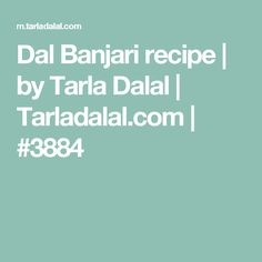 Dal Banjari recipe | by Tarla Dalal | Tarladalal.com | #3884