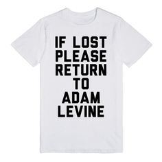 If Lost Please Return To Adam Levine